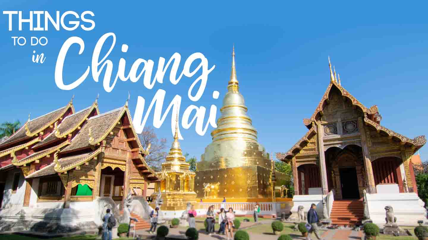 Things-to-do-in-Chiang-Mai-Featured-Image